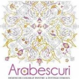 Arabescuri. Desene de colorat pentru a invinge stresul
