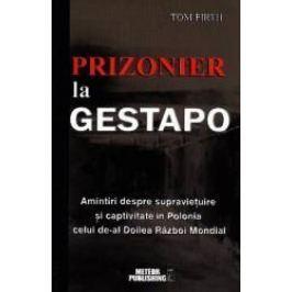 Prizonier La Gestapo - Tom Firth