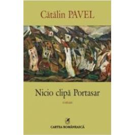 Nicio clipa Portasar - Catalin Pavel