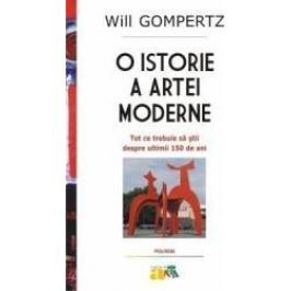 O istorie a artei moderne - Will Gompertz