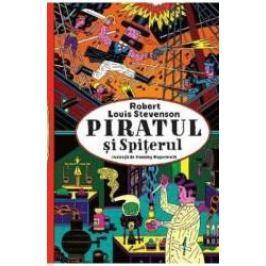 Piratul si Spiterul - Robert Louis Stevenson