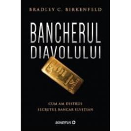 Bancherul Diavolului - Brad Birkenfeld - PRECOMANDA