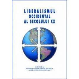 Liberalismul occidental al secolului XX - Gabriela Tanasescu Adela Deliu