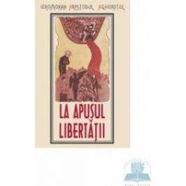 La apusul libertatii - Hristodulos Aghioritul