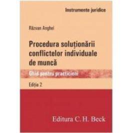 Procedura solutionarii conflictelor individuale de munca Ed.2 - Razvan Anghel