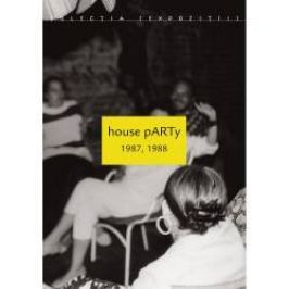 house pARTy 1987 1988