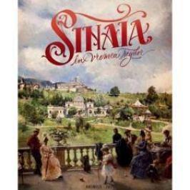 Sinaia in vremea regilor